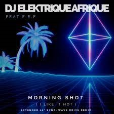 'DJ Elektrique Afrique' teams up with guitarist Brendan Peacock and F.E.F for a Futuristic 80's inspired single entitled 'Morning Shot' Living in the Jungle and a full length MusiFlick produced video by Discover Media Digital